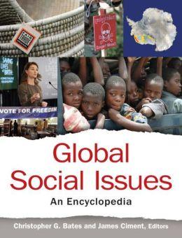 Global Social Issues: An Encyclopedia