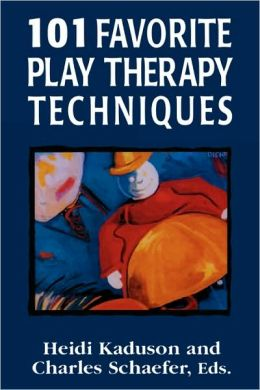 101 Favorite Play Therapy Techniques (Vol. 1 of 3)