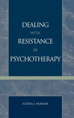 Dealing With Resistance In Pychotherapy