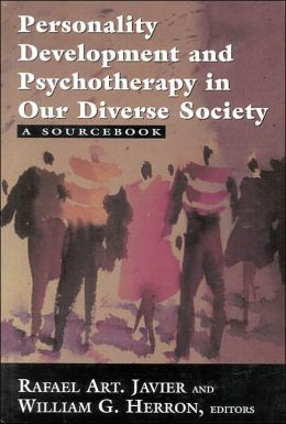 Personality Development and Psychotherapy in Our Diverse Society: A Source Book