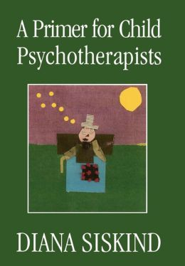 A Primer for Child Psychotherapists