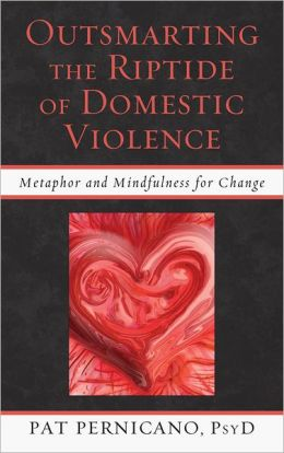 Outsmarting the Riptide of Domestic Violence: Metaphor and Mindfulness for Change
