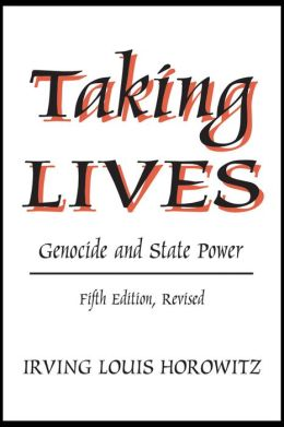 Taking Lives (Fifth Edition): Genocide and State Power