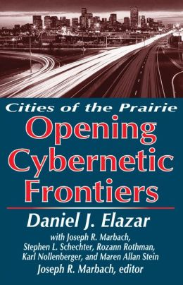 Opening Cybernetic Frontiers: Cities of the Prairie