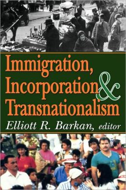Immigration, Incorporation & Transnationalism