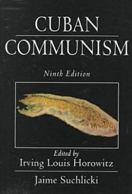 Cuban Communism: Ninth Edition