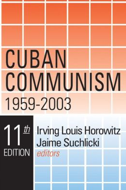 Cuban Communism (Eleventh Edition)