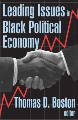 Leading Issues in Black Political Economy