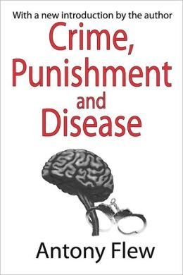 Crime, Punishment, And Disease