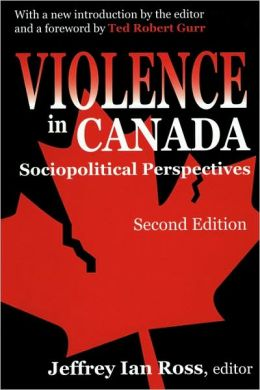 Violence in Canada: Sociopolitical Perspectives (Second Edition)