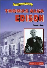 Thomas Alva Edison: Inventor