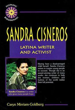 Sandra Cisneros: Latina Writer and Activist