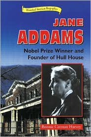 Jane Addams: Nobel Prize Winner and Founder of Hull House