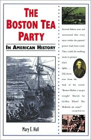 Boston Tea Party in American History