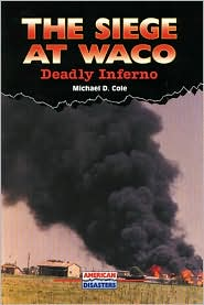Siege at Waco: Deadly Inferno
