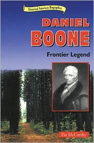 Daniel Boone: Frontier Legend