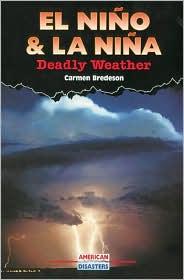 El Niano and la Niana: Deadly Weather