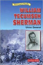 William Tecumseh Sherman: Union General