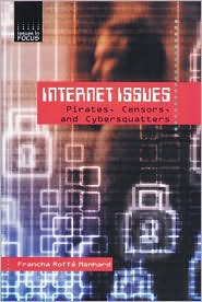 Internet Issues: Pirates, Censors, and Cybersquatters