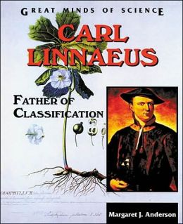 Carl Linnaeus: Father of Classification