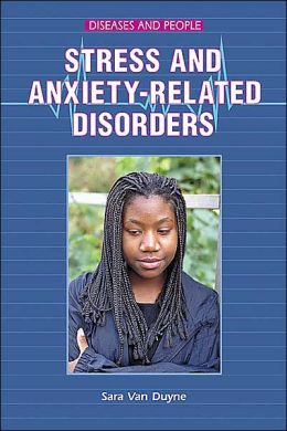Stress and Anxiety-Related Disorders (LIBRARY EDITION)
