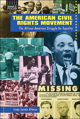 American Civil Rights Movement: The African-American Struggle for Equality
