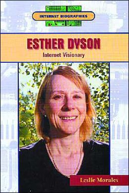 Esther Dyson: Internet Visionary