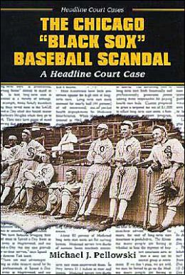 Chicago Black Sox Baseball Scandal