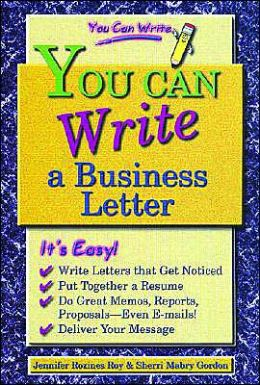 You Can Write a Business Letter