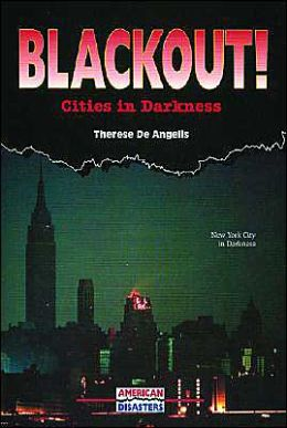 Blackout!: Cities in Darkness