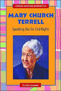 Mary Church Terrell: Speaking Out for Civil Rights