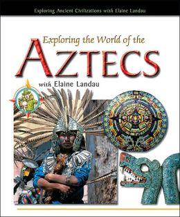 Exploring the World of the Aztecs with Elaine Landau