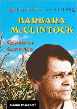 Barbara Mcclintock: Genius of Genetics