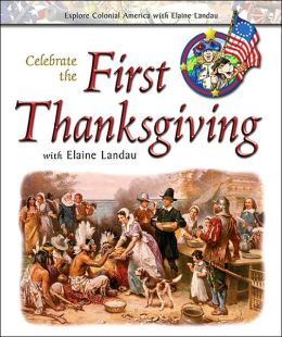 Celebrate the First Thanksgiving with Elaine Landau