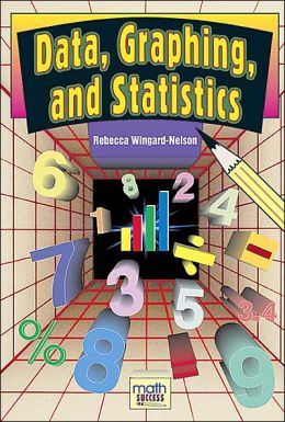 Data, Graphing, and Statistics