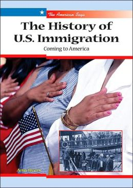 History of U. S. Immigration: Coming to America
