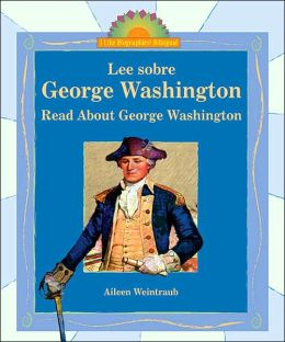 Lee Sobre George Washington/Read about George Washington