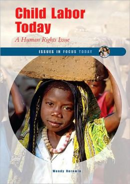 Child Labor Today: A Human Rights Issue