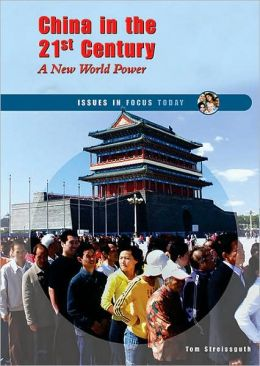 China in the 21st Century: A New World Power