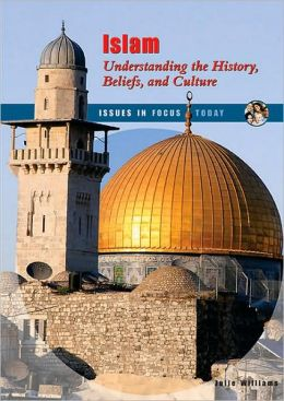 Islam: Understanding the History, Beliefs, and Culture