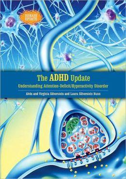 ADHD Update: Understanding Attention-Deficit/Hyperactivity Disorder