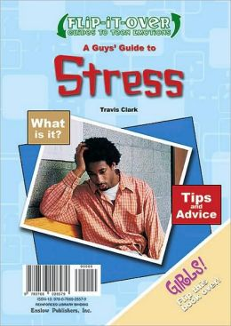 A Guys' Guide to Stress/A Girls' Guide to Stress