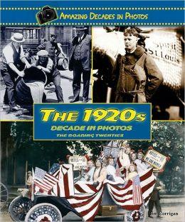 1920s Decade in Photos: The Roaring Twenties