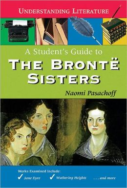 Student's Guide to the Brontë Sisters