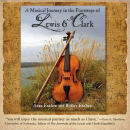Musical Journey in the Footsteps of Lewis & Clark