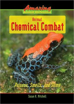 Animal Chemical Combat: Poisons, Smells, and Slime