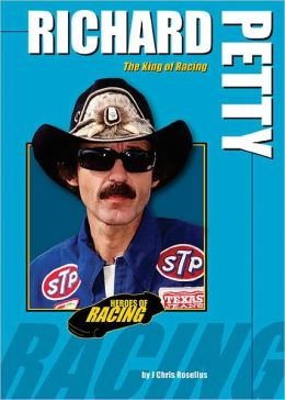 Richard Petty: The King of Racing