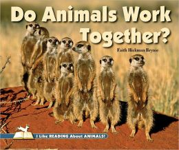 Do Animals Work Together?
