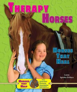 Therapy Horses: Horses That Heal