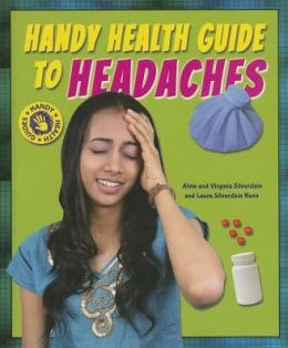 Handy Health Guide to Headaches